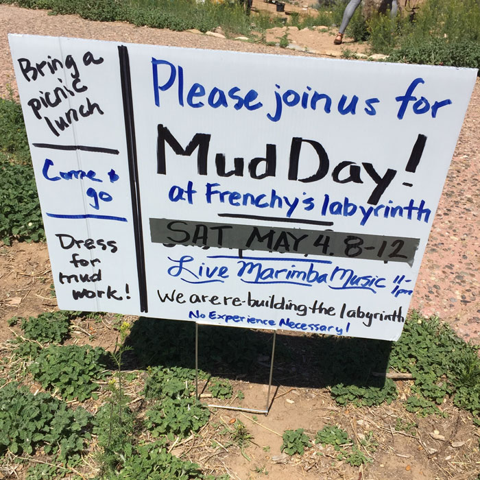 Mud Day sign at the Frenchy's Park labyrinth in Santa Fe. Photo by Dawn Chandler.