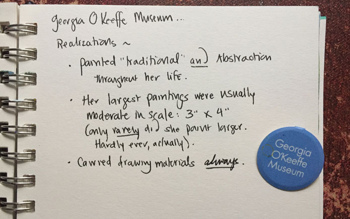 Dawn Chandler's notes in her journal when visiting the Georgia O'Keeffe Museum